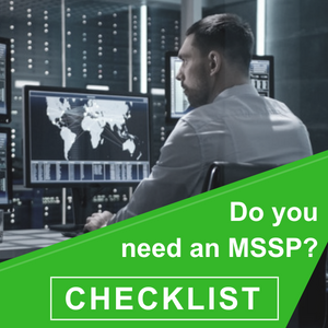 Do you need an MSSP - CHECKLIST