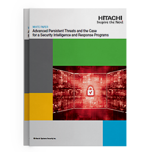 Hitachi-Systems-Security_White Paper Advanced Persistent Threats.png