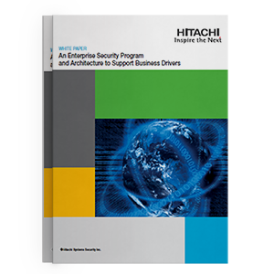 Hitachi-Systems-Security_White Paper Enterprise Security Program.png